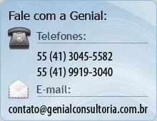 Contato: (41) 3045-5582 | 9919-3040 | contato [arroba] genialconsultoria.com.br